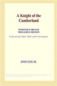 eBook A Knight of the Cumberland (Webster's French Thesaurus Edition) download
