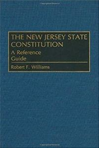 eBook The New Jersey State Constitution: A Reference Guide (Reference Guides to the State Constitutions of the United States) download