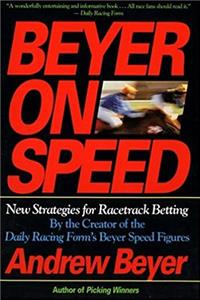 eBook Beyer on Speed: New Strategies for Racetrack Betting download