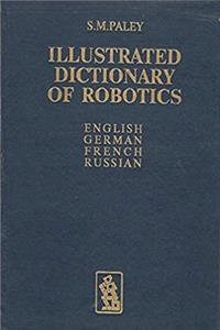 eBook Illustrated Dictionary of Robotics: English German French Russian download