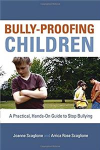 eBook Bully-Proofing Children: A Practical, Hands-On Guide to Stop Bullying download