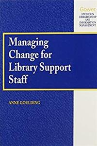eBook Managing Change for Library Support Staff (Studies in Librarianship and Information Management) download