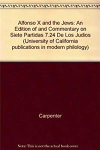eBook Alfonso X and the Jews: An Edition of Commentary on Siete Partidas (University of California Publications in Modern Philology) (English and Spanish Edition) download