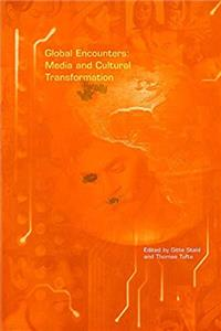eBook Global Encounters: Media and Cultural Transformation download