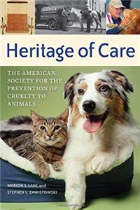 eBook Heritage of Care: The American Society for the Prevention of Cruelty to Animals download