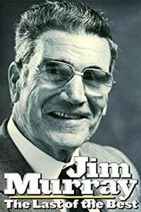eBook Jim Murray : The Last of the Best download