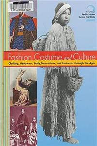 eBook Fashion Costume and Culture: Clothing Headwear Body Decorations and Footwear Through the Ages download