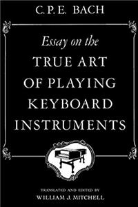 eBook Essay on the True Art of Playing Keyboard Instruments download