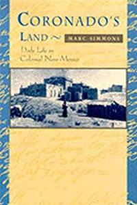 eBook Coronado's Land: Essays on Daily Life in Colonial New Mexico download