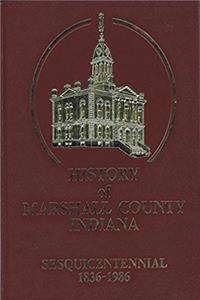 eBook History of Marshall County Indiana, 1836-1986 download