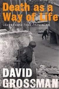 eBook Death as a Way of Life: Dispatches from Jerusalem download