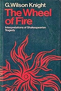 eBook The wheel of fire: interpretations of Shakespearian tragedy with three new essays download
