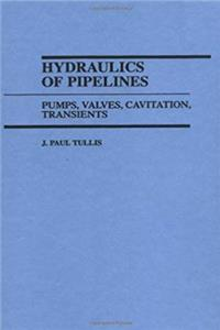 eBook Hydraulics of Pipelines: Pumps, Valves, Cavitation, Transients download