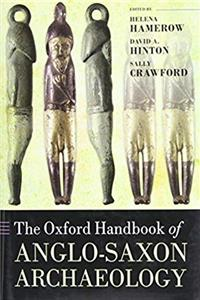 eBook The Oxford Handbook of Anglo-Saxon Archaeology (Oxford Handbooks) download