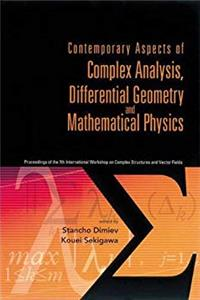 eBook Contemporary Aspects of Complex Analysis, Differential Geometry and Mathematical Physics - Procs of the 7th Int'l Workshop on Complex Structures and Vector Fields download