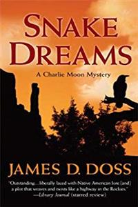 eBook Snake Dreams: A Charlie Moon Mystery (Charlie Moon Mysteries) download