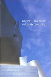 eBook Symphony: Frank Gehry's Walt Disney Concert Hall download